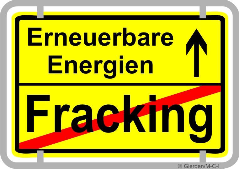 Ortsschild Fracking Ende - Auf zu Erneuerbaren Energien